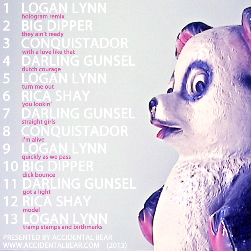 Compilation Record - 2013 - Logan Lynn + Big Dipper + Conquistador + Darling Gunsel + Rica Shay - Tracklist