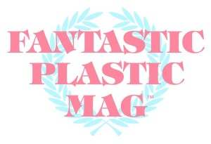 Fantastic Plastic Mag