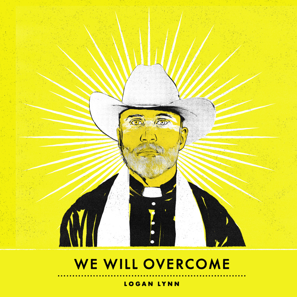 "Logan Lynn:  ""We Will Overcome"" Cover Art by Ian O'Phelan (2014)"